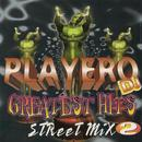 Playero Greatest Hits Street Mix 2 thumbnail