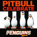"""Celebrate (From The Original Motion Picture """"Penguins Of Madagascar"""") (Single) thumbnail"""