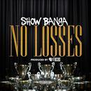 No Losses (Single) thumbnail