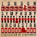 London Symphony Orchestra: A Collection Of Symphonies thumbnail