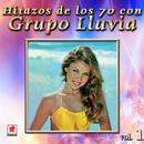 Hitazos De Los 70 Con Grupo Lluvia Vol. 1 thumbnail