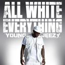 All White Everything (Single) thumbnail