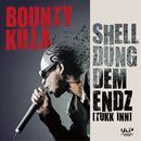 Shell Dung Dem Endz (Single) thumbnail