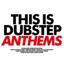 This Is Dubstep Anthems thumbnail