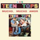 Los Teen Tops (Mucho, Mucho Amor) thumbnail