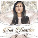 Tus Besitos (Single) thumbnail