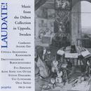 Laudate! - Music From The Duben Collection In Uppsala, Sweden thumbnail