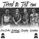 Tried To Tell 'Em (Single) thumbnail
