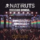 Natiruts Reggae Brasil (Ao Vivo) [Deluxe] thumbnail