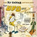 The Ry Cooder Anthology: The UFO Has Landed (Remastered) thumbnail