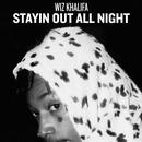 Stayin Out All Night (Single) thumbnail