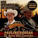 Paulino Vargas El Amo Del Corrido (USA) thumbnail