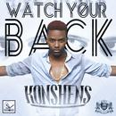 Watch Your Back (Single) thumbnail