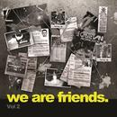 We Are Friends. (Vol 2) thumbnail