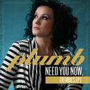 Need You Now (Remix EP) thumbnail