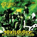 Toxicology: Zug Izland's Dopest Bangers thumbnail