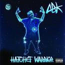 Hatchet Warrior (Explict) thumbnail