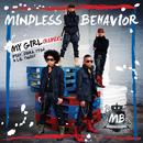 My Girl (Remix) (Single) thumbnail