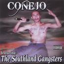Conejo Featuring The Southland Gangsters thumbnail