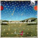 Four Centuries Of Chant thumbnail