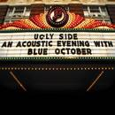 Ugly Side: An Acoustic Evening With Blue October thumbnail