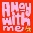 A Way With Me (Single) thumbnail