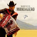 Ya No Soy El Mandadero (Single) thumbnail