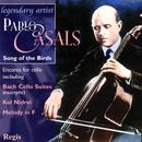 Pablo Casals: Song Of The Birds (Cello Encores) thumbnail