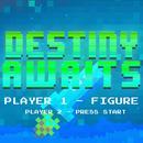 Destiny Awaits (Single) thumbnail