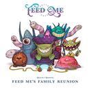 Feed Me's Family Reunion thumbnail