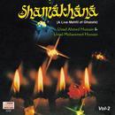 Shamakhana Vol. 2 : A Live Mehfil Of Ghazals thumbnail