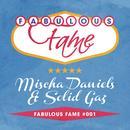 Fabulous Fame 001 (Mischa Daniels & Solid Gaz) thumbnail