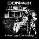I Don't Want No Trouble! thumbnail