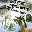Make The World Better (Single) thumbnail