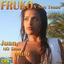 Juan No Seas Malo thumbnail
