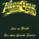 Tabou Combo Super Stars (Les Plus Grands Succès) [Live Au Zénith] thumbnail