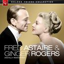 Golden Voices - Fred Astaire & Ginger Rogers (Remastered) thumbnail