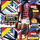 Bang (The Remixes) thumbnail