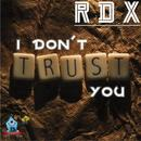 I Don't Trust You (Single) thumbnail