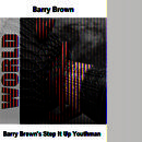 Barry Brown's Step It Up Youthman thumbnail