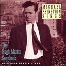 Michael Feinstein Sings / The Hugh Martin Songbook thumbnail