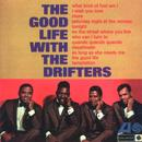 The Good Life With The Drifters thumbnail