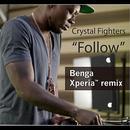 Follow (Benga Xperia Remix) thumbnail