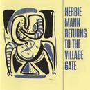 Herbie Mann Returns To The Village Gate (Live) thumbnail