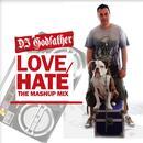 Love/Hate: The Mashup Mix thumbnail