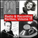 Radio & Recording Rarities, Volume 11 thumbnail