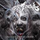 Undead. Unholy. Divine. (Re-Issue, Bonus Version) thumbnail