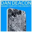 Change Your Life (You Can Do It) thumbnail