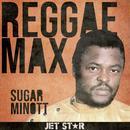 Jet Star Reggae Max Presents: Sugar Minott thumbnail