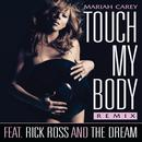 Touch My Body (Remix Featuring Rick Ross And The-Dream) (Single) thumbnail